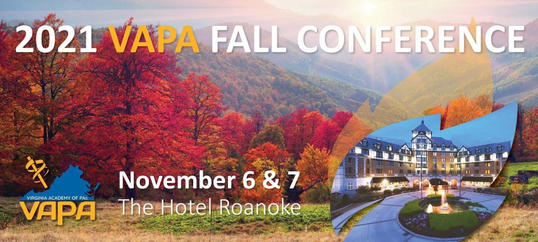 2021 VAPA Fall Conference,                         November 6 - November 7, 2021,                         Hotel Roanoke and Conference Center,                          Roanoke                         VA