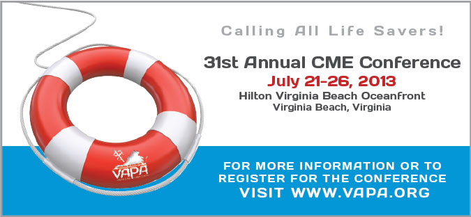 VAPA 2013 Annual CME Conference,                         July 21 - July 26, 2013,