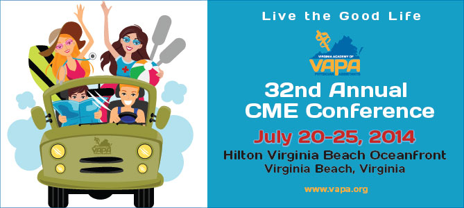 VAPA 2014 Summer CME Conference,                         July 20 - July 25, 2014,