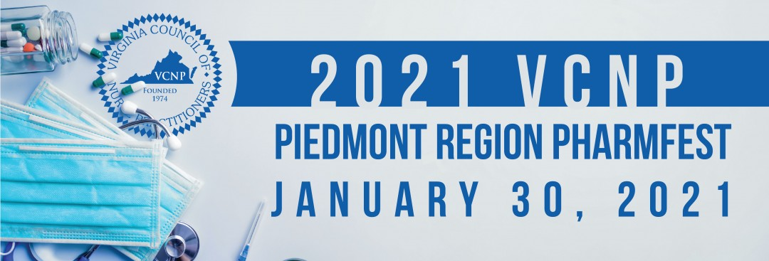 2021 VCNP Piedmont Pharmfest,                         January 30 - January 30, 2021,